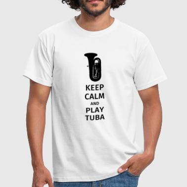 keep calm and play tuba - Camiseta hombre