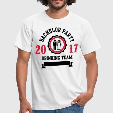 Bachelor Party 2017 Bachelor Party Drinking Team 2017 - Männer T-Shirt