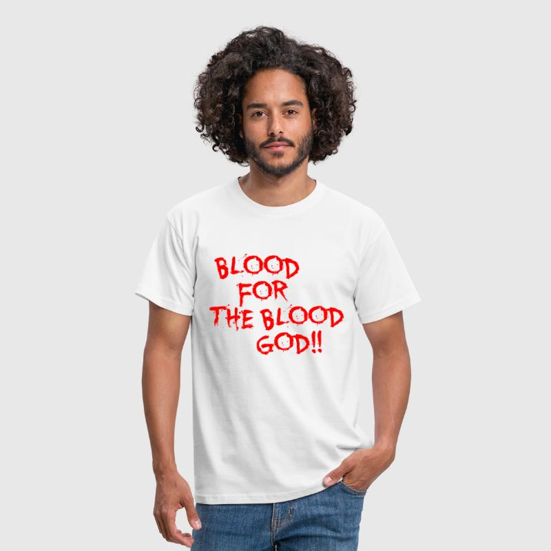 Blood for the Blood God - Men's T-Shirt