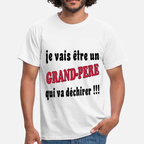 5a45890bae0db je-vais-etre-un-grand-pere-qui-va-dechirer-t-shirt-homme.jpg