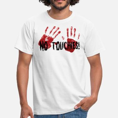 Games4kickz No Touchies 2 Bloody Hands Behind Black Text - Men's T-Shirt