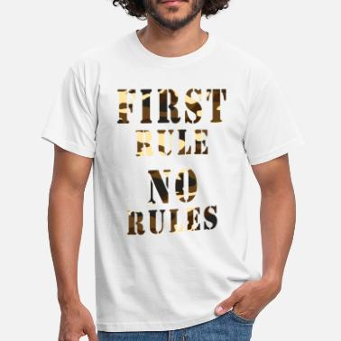 Endless first rule no rules - Men's T-Shirt