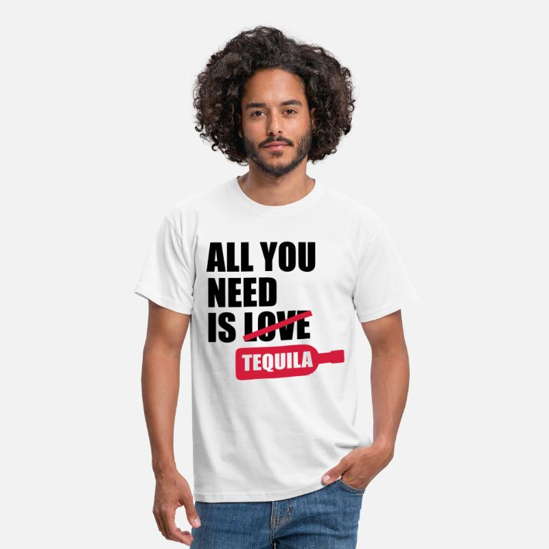Alcohol T-Shirts - All you need is tequila - Men's T-Shirt white