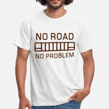 Discontinued No Road, No Problem - Autonaut.com - Men's T-Shirt