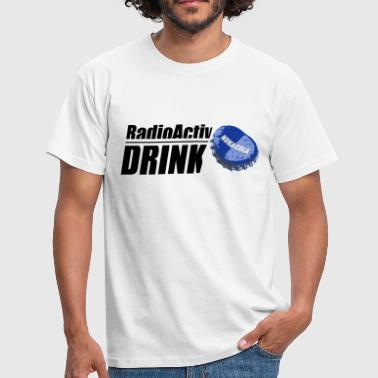 RadioActiv Drink - T-shirt Homme