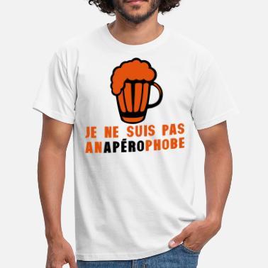 a0e31270493c1 Peur Humour anaperophobe peur apero alcool humour biere - T-shirt Homme