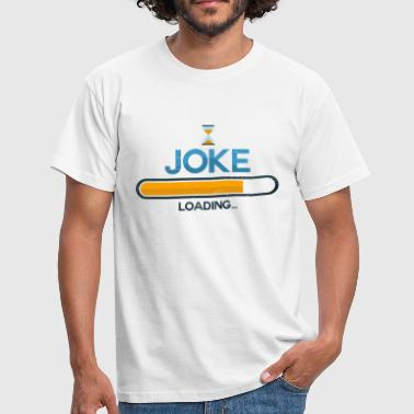 Joke - Men's T-Shirt