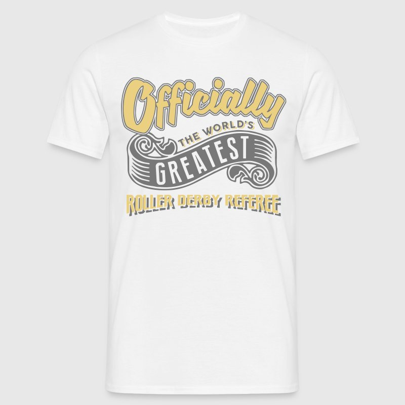 Officially greatest roller derby referee - Men's T-Shirt