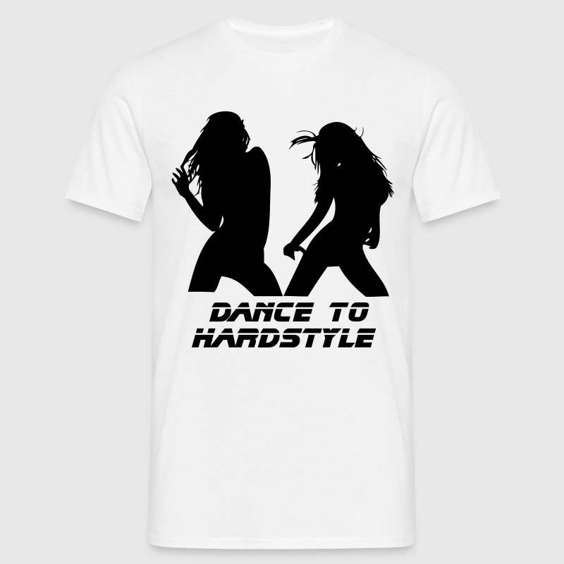Dance to Hardstyle - Men's T-Shirt