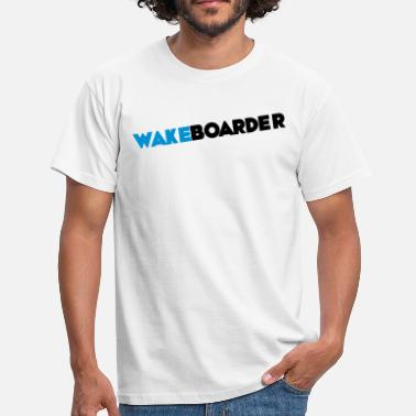 Wakeboard wakeboarder - T-shirt Homme