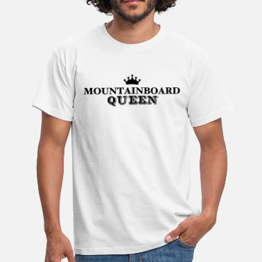 Mountainboard mountainboard queen - Men's T-Shirt