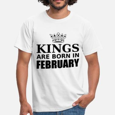 Born kings are born in february - T-shirt herr