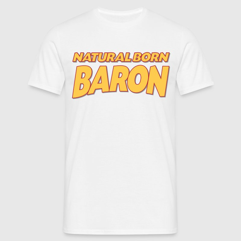 Natural born baron 3col - Men's T-Shirt