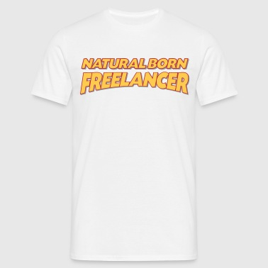 Natural born freelancer 3col - Men's T-Shirt