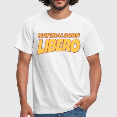 Natural born libero 3col - Men's T-Shirt