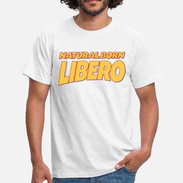 Libero Natural born libero 3col - Men's T-Shirt