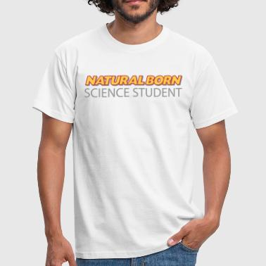 Natural born science student 3col - Men's T-Shirt