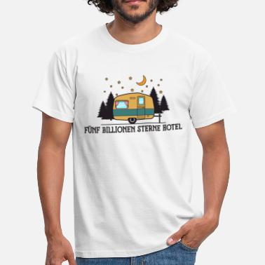 Trillion Camping: Five trillion star hotel - Men's T-Shirt