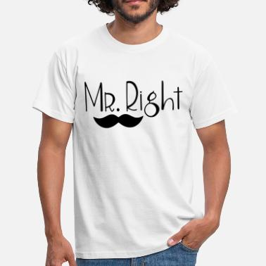 Mr Right Mr. Right - Mannen T-shirt