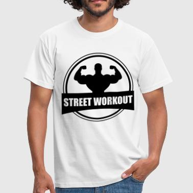 Street STREET WORKOUT - Men's T-Shirt