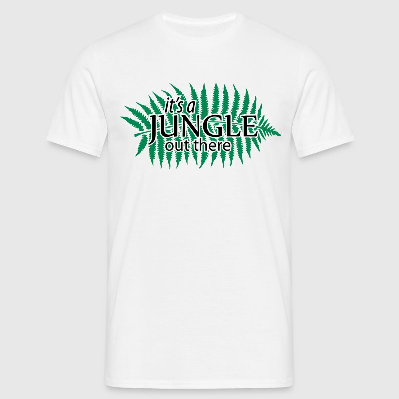 it's a JUNGLE out there Quote - Men's T-Shirt