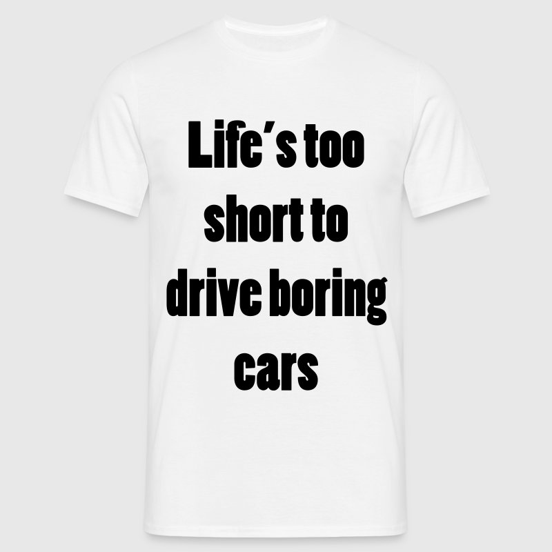 Don't drive boring cars - T-skjorte for menn