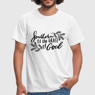 Southern southern by the grace of God - Men's T-Shirt