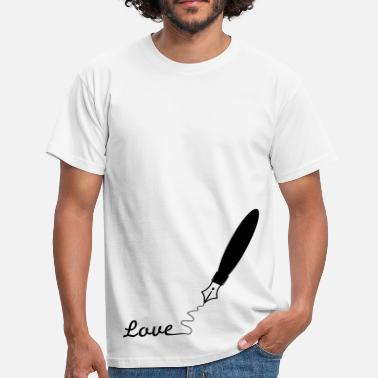 Fountain Pen Love fountain pen pen pen writing 1c - Men's T-Shirt