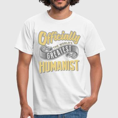 Officially the worlds greatest humanist - Men's T-Shirt
