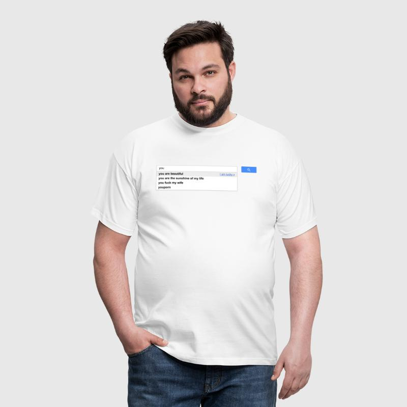 You autocomplete me google - T-shirt Homme
