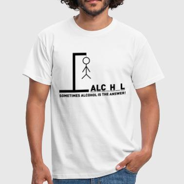 Lauwe Sometimes alcohol is the answer - Mannen T-shirt