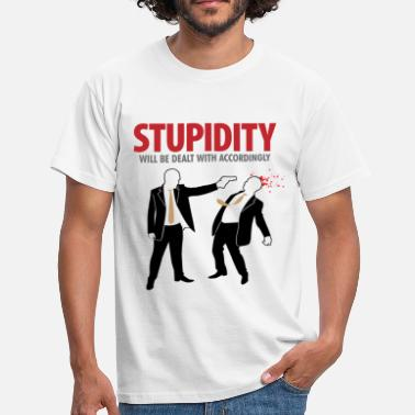 Retard Stupidity is handled consistently. - Men's T-Shirt