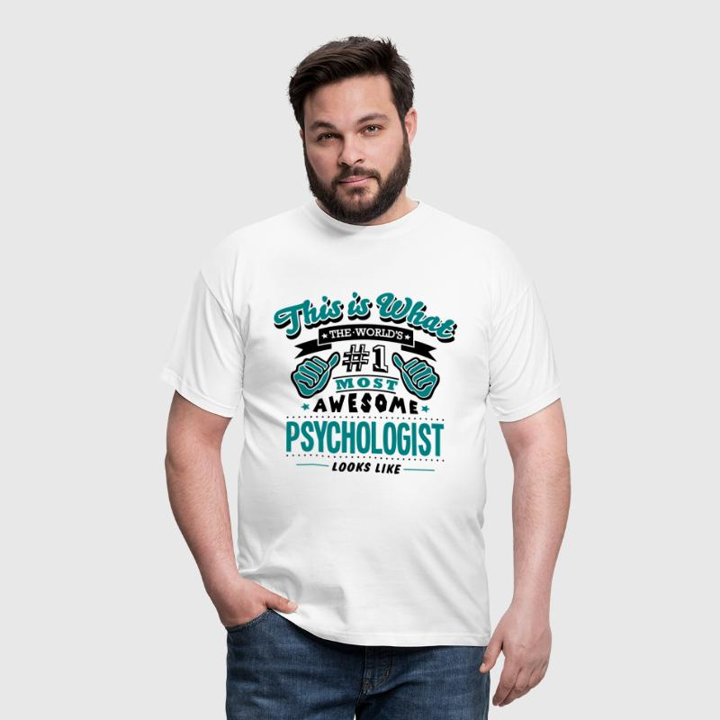 psychologist world no1 most awesome copy - Men's T-Shirt