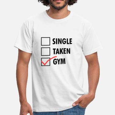 Statement Gym Single Taken Gym - Fitness statement design - Men's T-Shirt