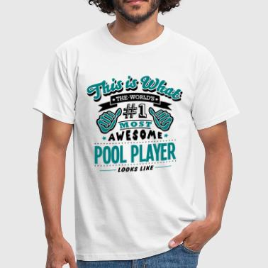 pool player world no1 most awesome copy - Men's T-Shirt