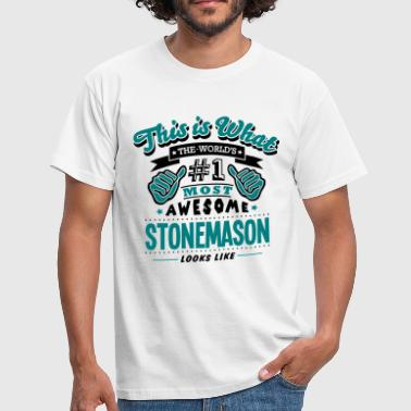 stonemason world no1 most awesome copy - Men's T-Shirt