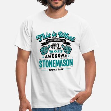 Stonemason stonemason world no1 most awesome copy - Men's T-Shirt