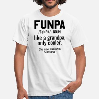 Grappige Opa Vaderdag Grappige Funpa Grappige opa - Mannen T-shirt