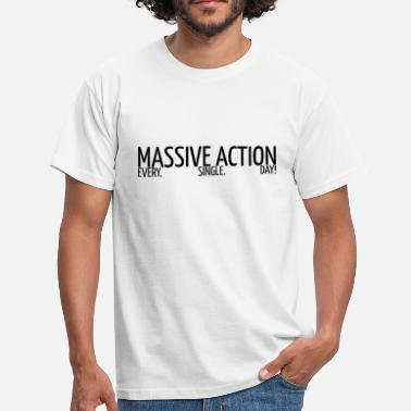 Action MASSIVA ÅTGÄRDER - Motivation - Presentidé - T-shirt herr