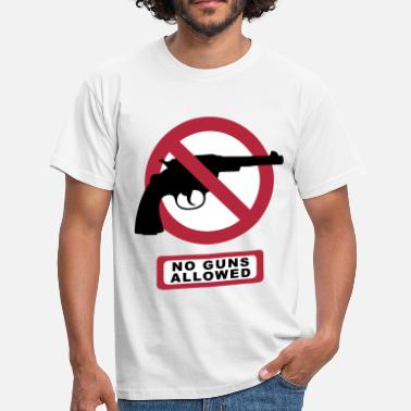 No Gun no guns allowed - Männer T-Shirt