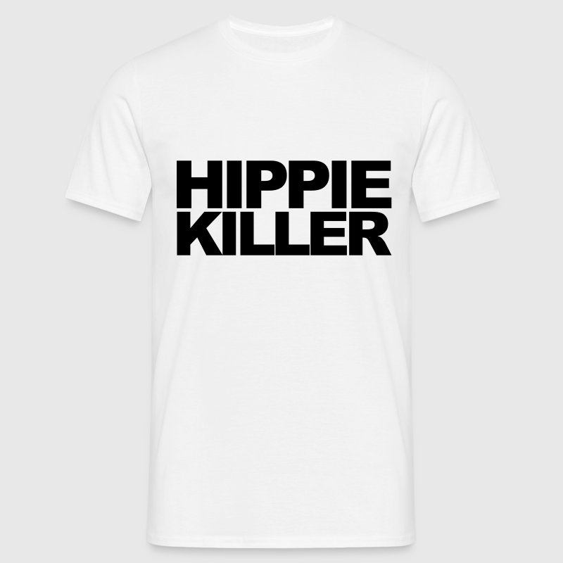 Hippie Killer Funny Quote - Camiseta hombre