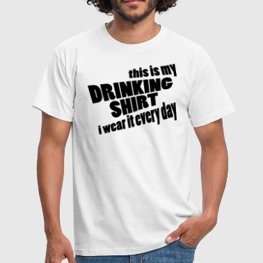 Funny Tekst This is my drinking Shirt - Mannen T-shirt