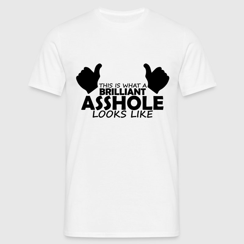 brilliant asshole - Men's T-Shirt