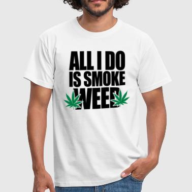 Smoke Weed  - T-shirt Homme