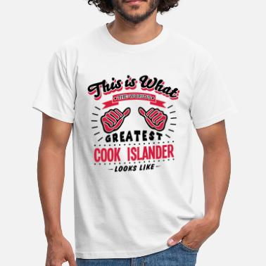 Worlds Greatest Cook cook islander worlds greatest looks like - Men's T-Shirt