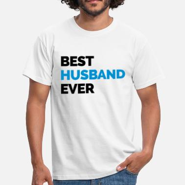 Husband Best Husband Ever Sweaters - Mannen T-shirt