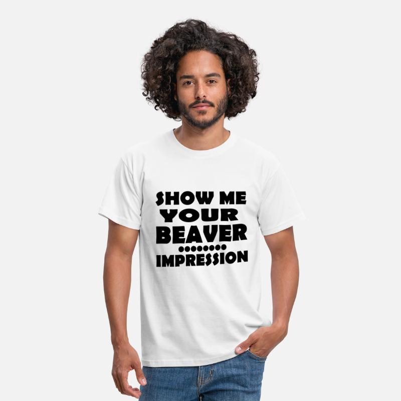 Bar T-Shirts - Show me your beaver..........impression - Men's T-Shirt white