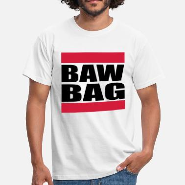 Scottish Insults Scottish Insult, Baw Bag = Ball Bag, Scrotum - Men's T-Shirt