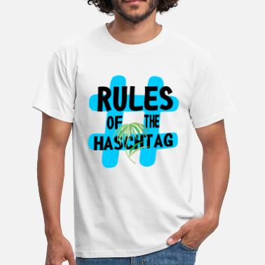 Smoke Hash RULES OF THE HASHING DAY - Men's T-Shirt