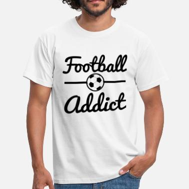 Football Slang Football Addict, soccer  - Men's T-Shirt